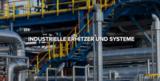Industrielle Erhitzer und Systeme